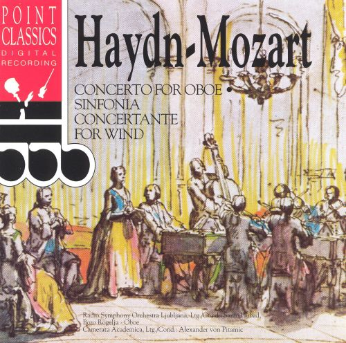 Haydn: Concerto for Oboe; Mozart: Sinfonia Concertante for Wind