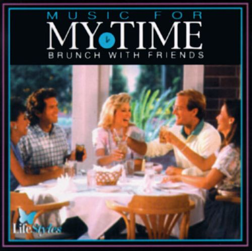 Music for My Time - Brunch with Friends