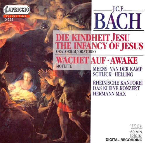 J.C.F. Bach: The Infancy of Jesus; Wachet auf