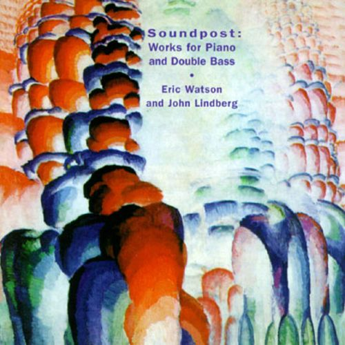 Watson/Lindberg: Works for Piano and Double Bass