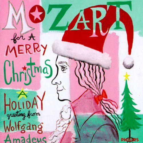 Mozart for a Merry Christmas: A Holiday Greeting from Wolfgang Amadeus Mozart