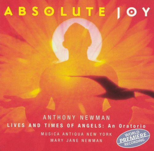 Anthony Newman: Absolute Joy