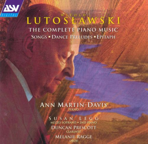 Lutoslawski: Chamber Music with Piano