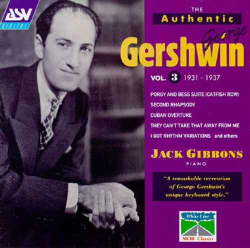 The Authentic George Gershwin, Vol. 3
