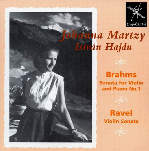 Brahms: Sonata for Violin and Piano No. 1; Ravel: Violin Sonata