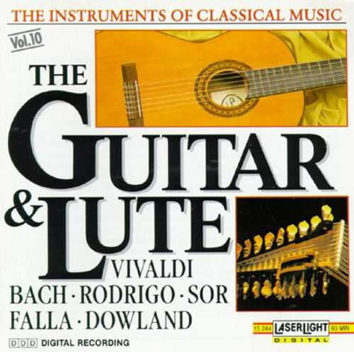The Instruments of Classical Music, Vol. 10: The Guitar and Lute