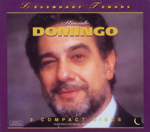 Legendary Tenors: Placido Domingo