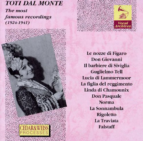 Toti Dal Monte: The most famous recordings
