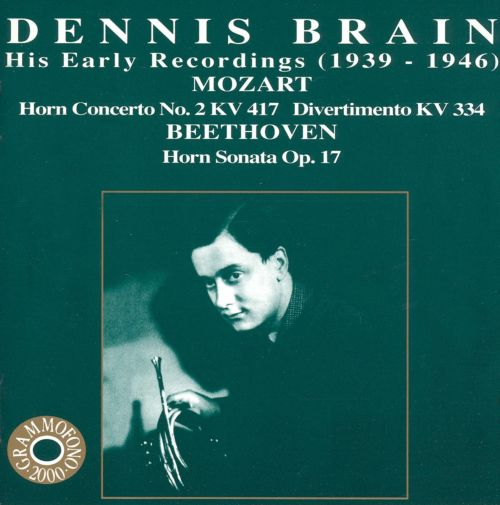 Dennis Brain - His Early Recordings