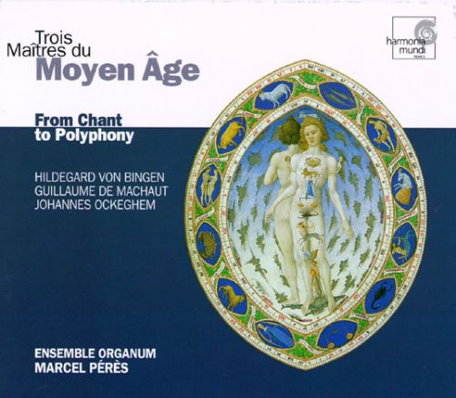 Trois Maitres du Moyen Age: From Chant to Polyphony