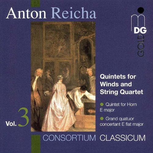 Anton Reicha: Quintets for Winds and String Quartet, Vol. 3