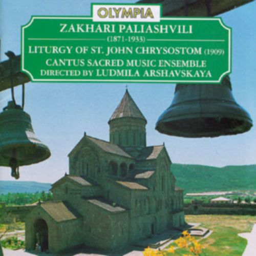 Paliashvili: Liturgy of St. John Chrysostom