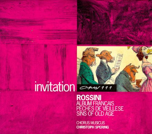 Gioacchino Rossini: Album Francais; Peches de Vieillese; Sins of Old Age