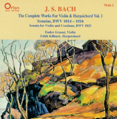 Bach: The Complete Works for Violin and Harpsichord, Vol.1