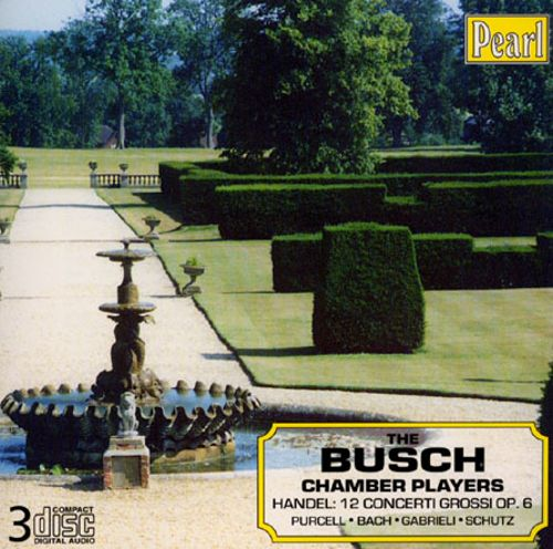 Handel: 12 Concerti Grossi, Op. 6; Purcell, Bach & Others