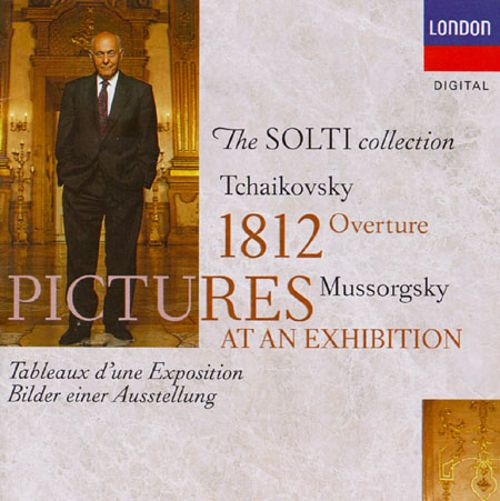 Tchaikovsky: 1812 Overture; Mussorgsky: Pictures at an Exhibition