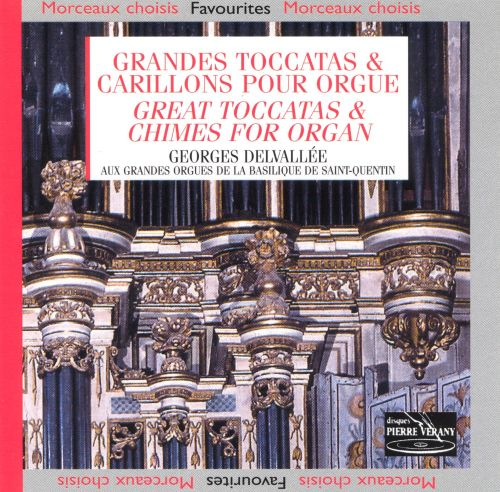 Great Toccatas & Chimes For Organ
