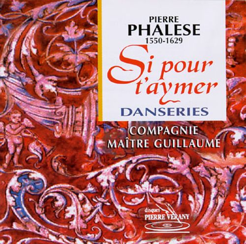 Phalese: Si Pour T'Aymer; Danseries