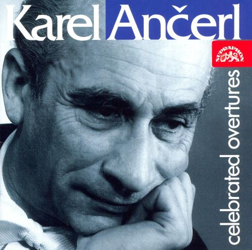 Karel Ancerl Conducts Celebrated Overtures