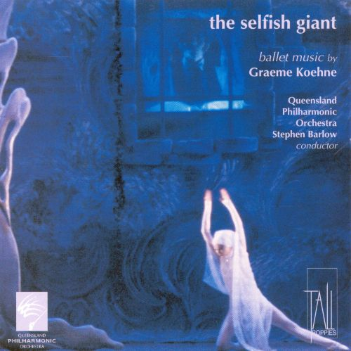 The Selfish Giant: Music by Graeme Koehne