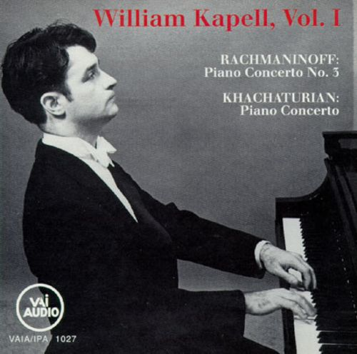 William Kapell, Vol. 1: Rachmaninov & Khachaturian