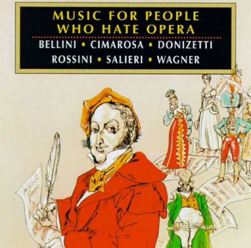 Music for People Who Hate Opera