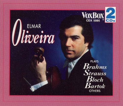 Elmar Oliveira plays Brahms, Strauss, Sarasate and others