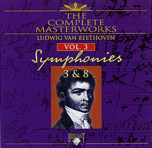 Beethoven: The Complete Masterworks, Vol. 3