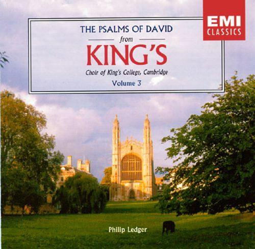 The Psalms Of David From Kings Vol 3 Kings College Choir Of