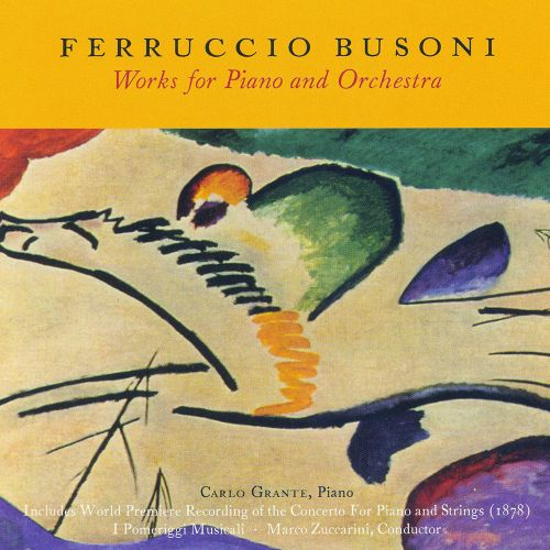 Ferruccio Busoni: Works for Piano and Orchestra