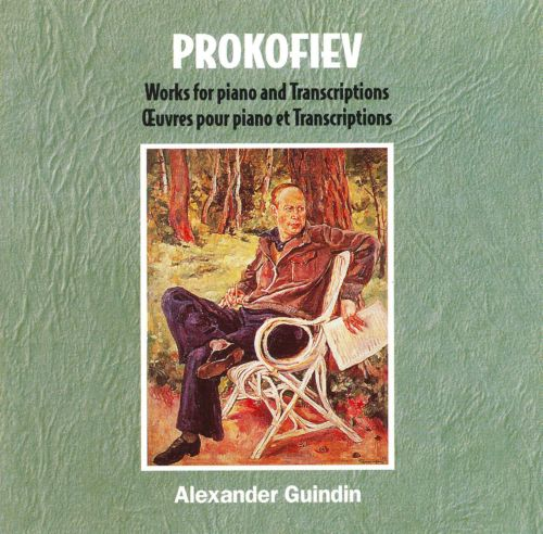Prokofiev: Works for Piano / Transcriptions