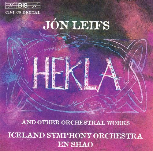 Jón Leifs: Hekla and other orchestral works