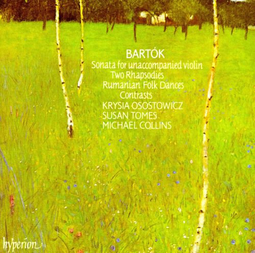 Bartok: Sonata for unaccompanied violin; Two Rhapsodies; etc.