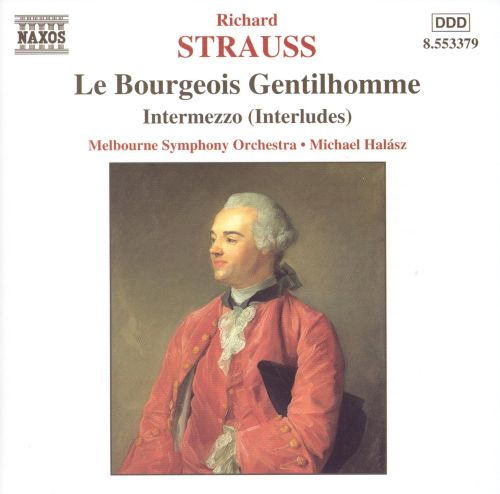 Strauss: Le Bourgeois Gentilhomme / Intermezzo Interludes