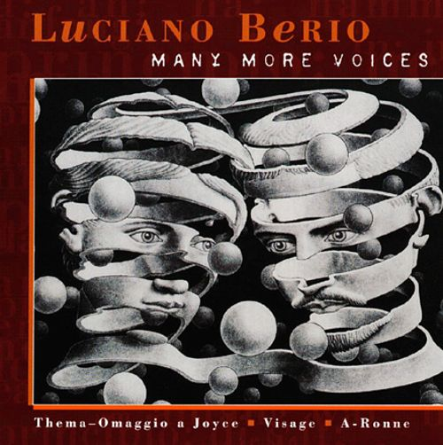 Luciano Berio: Many More Voices