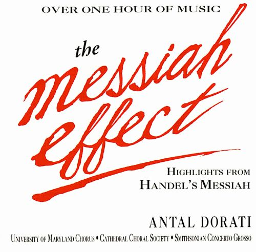 The Messiah Effect: Highlights from Handel's Messiah