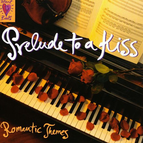 Prelude to a Kiss: Romantic Themes