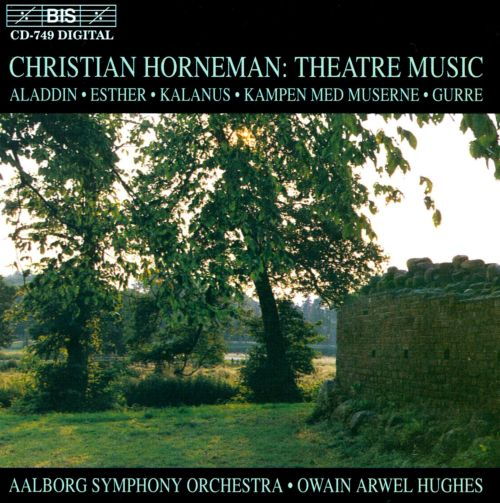 Christian Horneman: Theatre Music