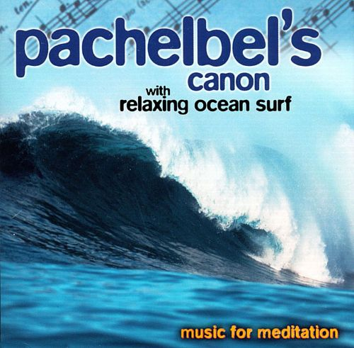 Pachelbel's Canon with Ocean Surf