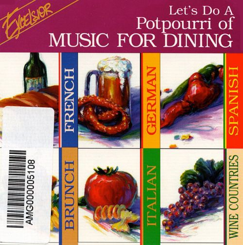 Let's Do a Potpourri of Music for Dining
