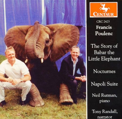 Poulenc: The Story of Babar the Little Elephant; Nocturnes; Napoli Suite