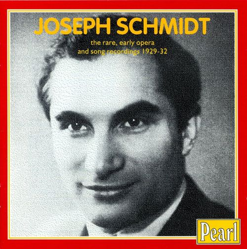 Joseph Schmidt: Rare Early Recordings