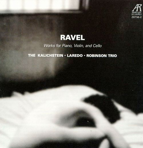 Ravel: Works for Piano, Violin & Cello