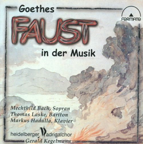 Goethes Faust in der Musik