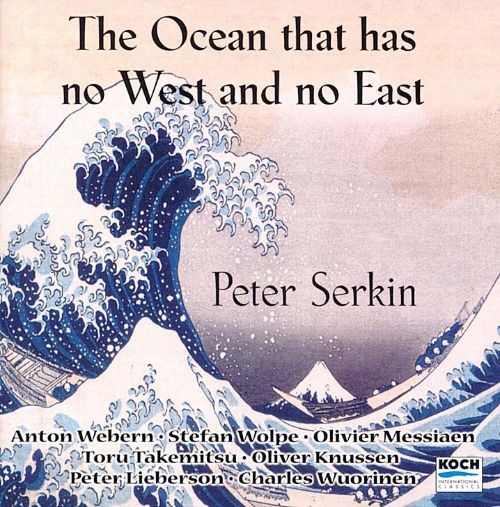 The Ocean that Has No West and No East