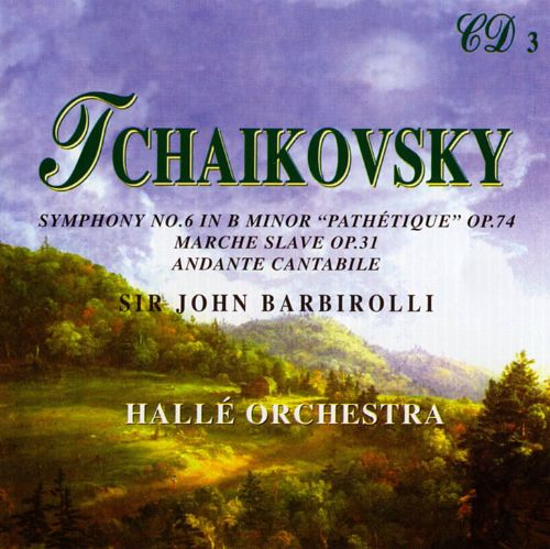 """Tchaikovsky: Symphony No. 6 in B minor """"Pathétique""""; Marche Slave; Andante Cantabile"""