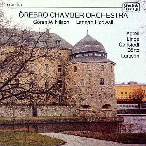 The Örebro Chamber Orchestra performs Agrell, Linde, Carlstedt and others