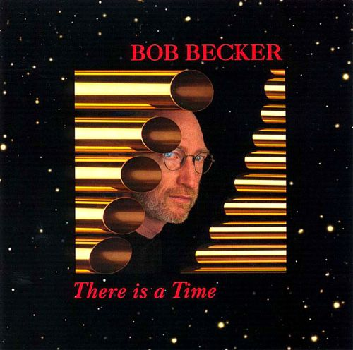 Becker: There is a Time