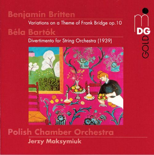 Benjamin Britten: Variations on a Theme of Frank Bridge; Béla Bartók: Divertimento for String Orchestra
