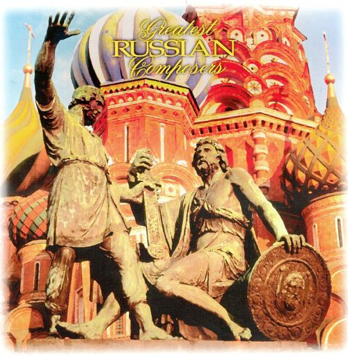 Greatest Russian Composers, Vol. 2